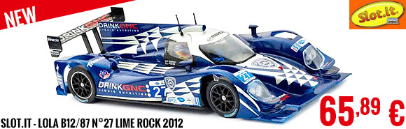 New - Slot.it - Lola B12/87 n°27 Lime Rock 2012