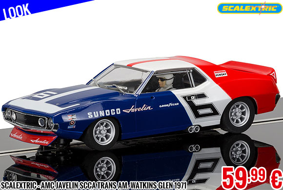Look - Scalextric - AMC Javelin Scca Trans Am. Watkins Glen 1971
