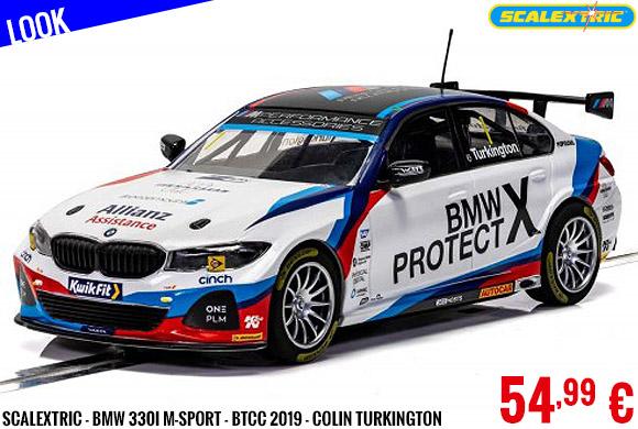 Look - Scalextric - BMW 330I M-Sport - BTCC 2019 - Colin Turkington