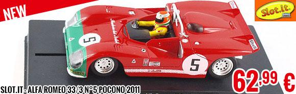 New - Slot.it - Alfa Romeo 33/3 n°5 Pocono 2011