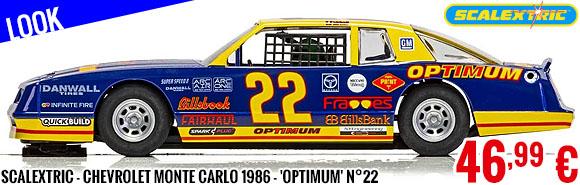 Look - Scalextric - Chevrolet Monte Carlo 1986 - 'Optimum' N°22