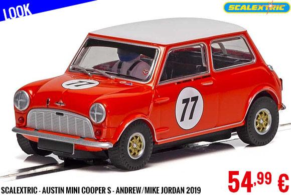 Look - Scalextric - Austin MINI Cooper S - Andrew/Mike Jordan 2019