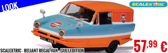 Look - Scalextric - Reliant Regal Van - Gulf Edition