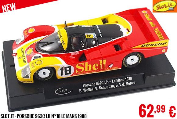 New - Slot.it - Porsche 962C LH n°18 Le Mans 1988